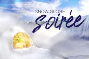 Snow Globe Soirée Series in Niagara